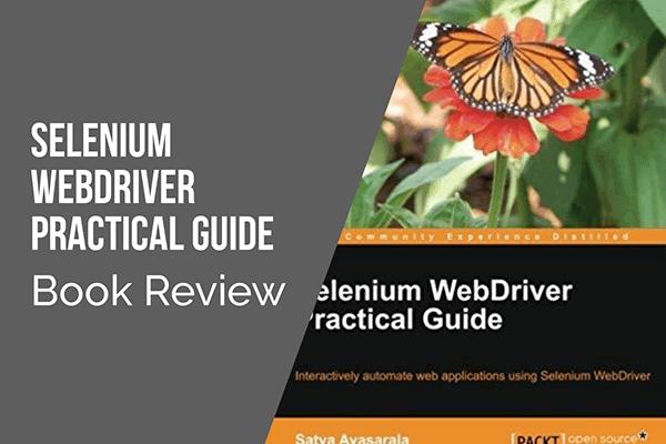 Selenium Webdriver Practical Guide Book