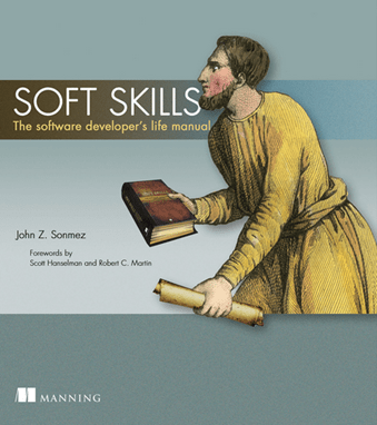 Book Review – Soft Skills: The Software Developer's Life Manual post image