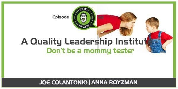 Quality Leadership Institute TestTalks