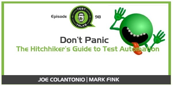 Don't Panic - The Hitchhiker's Guide to Test Automation