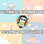 Automation Testing Tools   TestGuild
