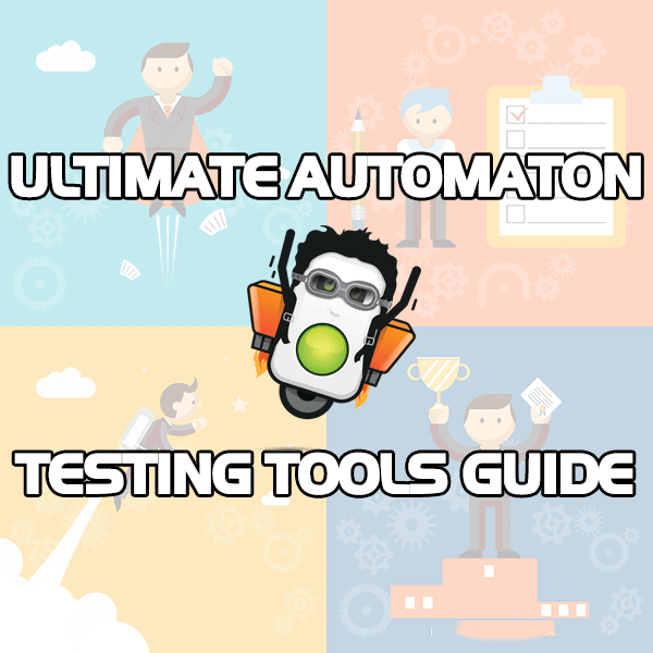 Top 50 Automation Testing Tools You Need to Know for 2019 • Test