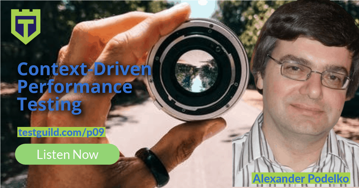 Context-Driven Performance Testing with Alexander Podelko