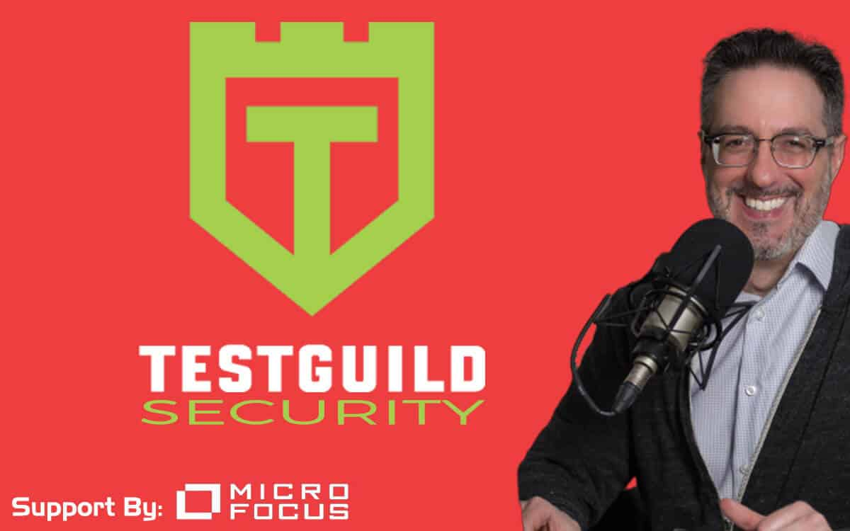 TestGuild Security Testing Podcast