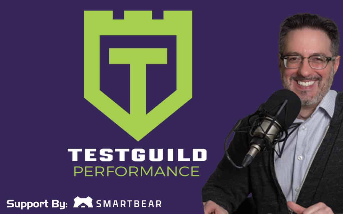 Test Guild Performance Podcast