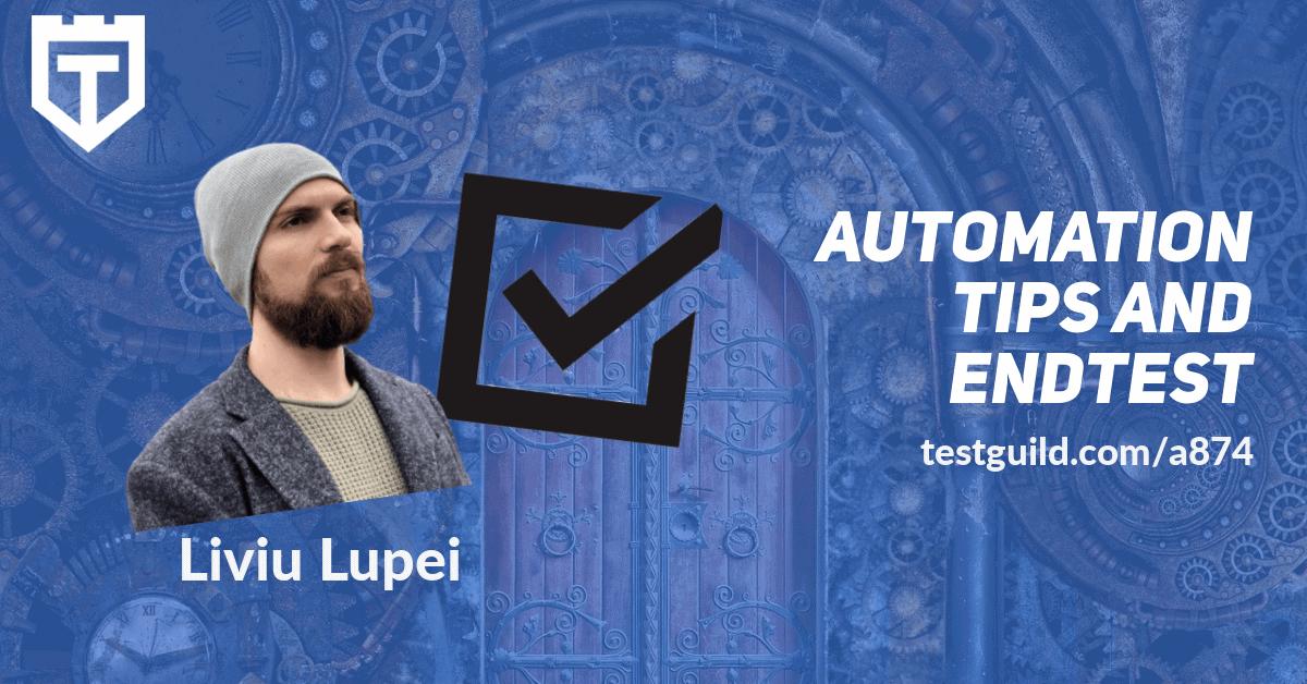 Liviu Lupei TestGuild Feature
