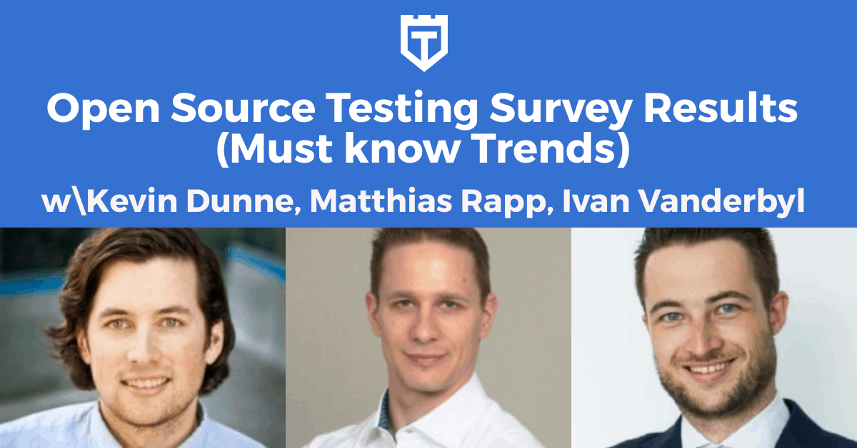 Open Source Testing Survey Results (Must know Trends)