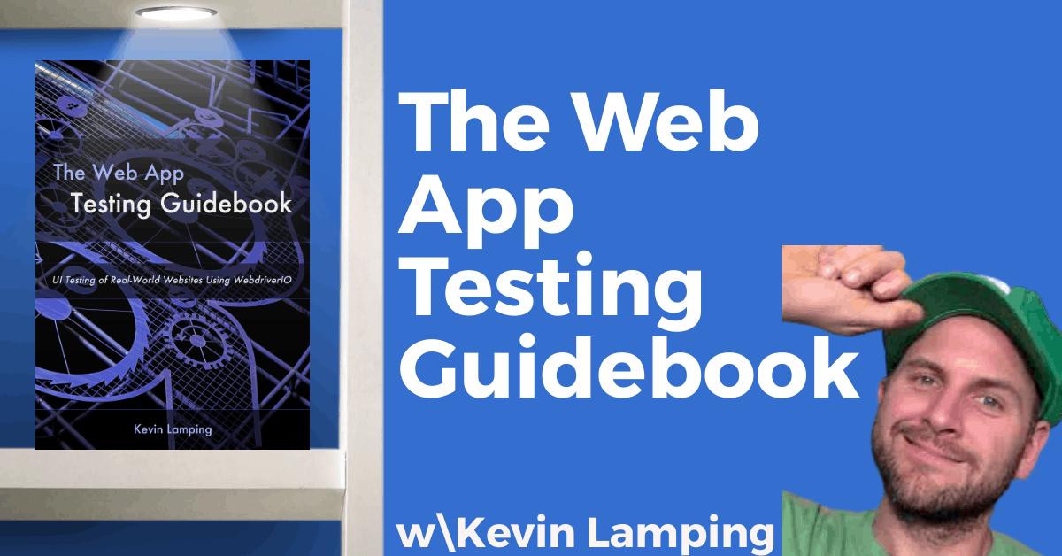 Kevin Lamping Web App Testing Promo